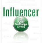 Influence is everything. Focus on behaviors, not results.