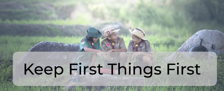 Keep First Things First